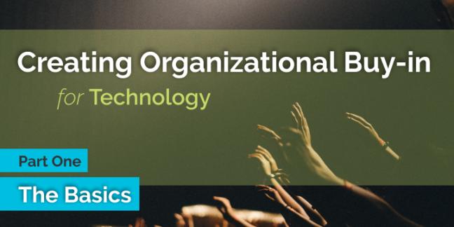 Organizational Buy-in basics
