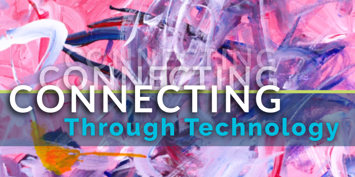 Connecting through technology banner with background of abstract expressionist painting in pink, blue, and white