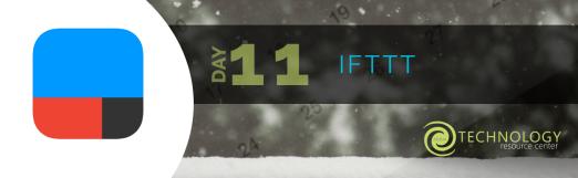 Day 11 - IFTTT