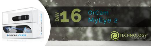 Day 16 - OrCam MyEye 2