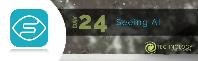 Day 24 - Seeing AI